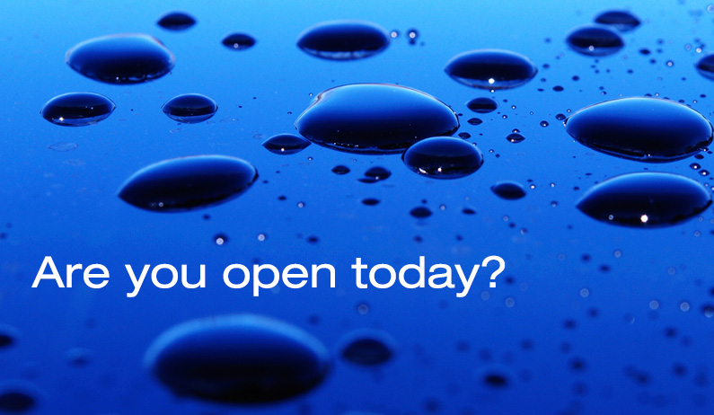 It's been raining, are you open?